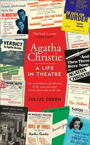 Agatha Christie: A Life in Theatre