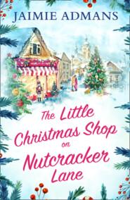 The Little Christmas Shop on Nutcracker Lane