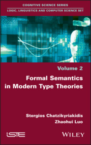 Formal Semantics in Modern Type Theories