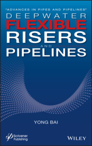 Deepwater Flexible Risers and Pipelines