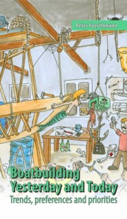 Boatbuilding - Yesterday and Today