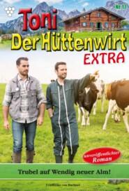 Toni der Hüttenwirt Extra 17 – Heimatroman