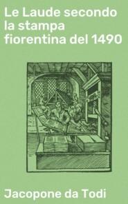 Le Laude secondo la stampa fiorentina del 1490