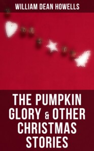 The Pumpkin Glory & Other Christmas Stories