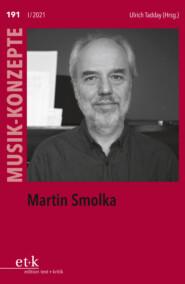 MUSIK-KONZEPTE 191: Martin Smolka