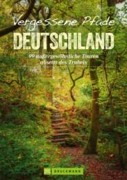 Vergessene Pfade Deutschland