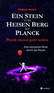 Ein Stein vom Heisen Berg ist Planck