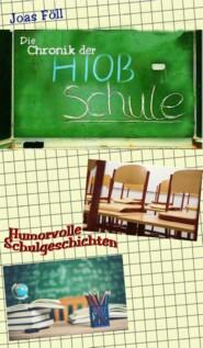 Die Chronik der Hiob-Schule