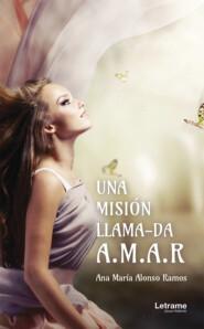 Una misión llama-da A.M.A.R