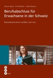 Berufsabschluss für Erwachsene in der Schweiz