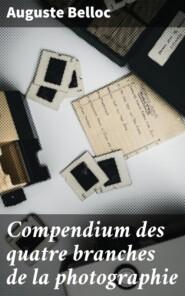Compendium des quatre branches de la photographie