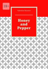 Honey and Pepper