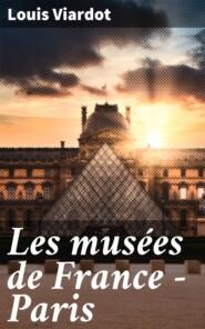 Les musées de France - Paris