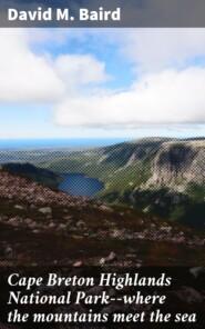 Cape Breton Highlands National Park--where the mountains meet the sea