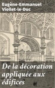De la décoration appliquée aux édifices