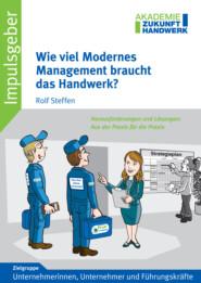 Wie viel Modernes Management braucht das Handwerk?