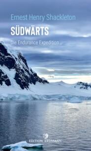 Südwärts - Die Endurance Expedition