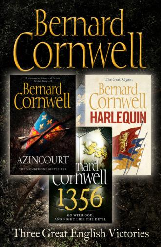 Bernard Cornwell, Three Great English Victories: A 3-book