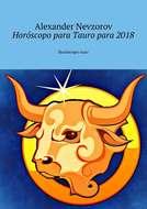 Horóscopo para Tauropara 2018. Horóscoporuso