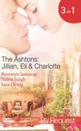 The Ashtons: Jillian, Eli & Charlotte: Just a Taste \/ Awaken the Senses \/ Estate Affair