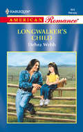 Longwalker\'s Child