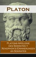 Platons Apologie des Sokrates + Xenophon\'s Erinnerungen an Sokrates