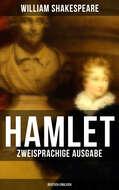 HAMLET (Zweisprachige Ausgabe: Deutsch-Englisch)