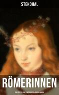 Römerinnen: Die Fürstin von Campobasso & Vanina Vanini