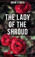 The Lady of the Shroud: Horror Classic