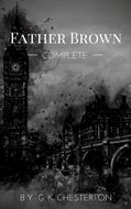 Father Brown (Complete Collection): 53 Murder Mysteries