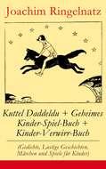 Kuttel Daddeldu + Geheimes Kinder-Spiel-Buch + Kinder-Verwirr-Buch