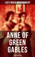 Anne of Green Gables: 14 Books Collection