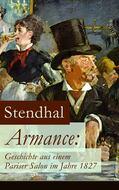 Armance: Geschichte aus einem Pariser Salon im Jahre 1827