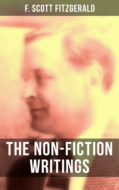 The Non-Fiction Writings of F. Scott Fitzgerald
