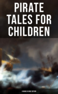 Pirate Tales for Children (9 Books in One Edition)