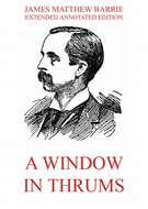A Window in Thrums