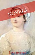 Jane Austen: The Complete Novels (House of Classics)