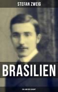 Brasilien: Ein Land der Zukunft