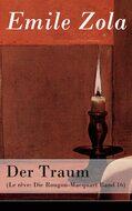 Der Traum (Le rêve: Die Rougon-Macquart Band 16)