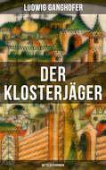 Der Klosterjäger (Mittelalterroman)
