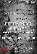 Le Devin du Village (Der Dorfwahrsager)