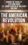 The American Revolution (Illustrated Edition)