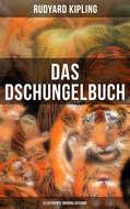 Das Dschungelbuch (Illustrierte Originalausgabe)