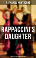 RAPPACCINI\'S DAUGHTER (A Dark Tale from the Medieval Padua)