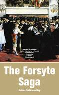 The Forsyte Saga: The Man of Property, Indian Summer of a Forsyte, In Chancery, Awakening, To Let