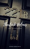 Sherlock Holmes: The Complete Collection (Classics2Go)