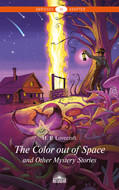 The Color out of Space and Other Mystery Stories \/ «Цвет из иных миров» и другие мистические истории