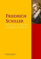 The Collected Works of Friedrich Schiller