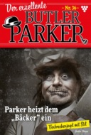 Der exzellente Butler Parker 36 – Kriminalroman