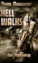 HELL WALKS – Der Höllentrip